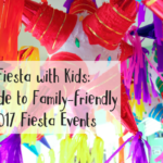 Fiesta with Kids: A Guide to Family-friendly Fiesta® Events