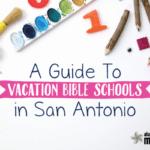 2017 Guide to Vacation Bible School in San Antonio