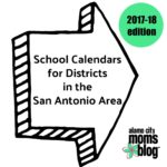 School Calendars for Districts in the San Antonio Area, 2017-18 Edition