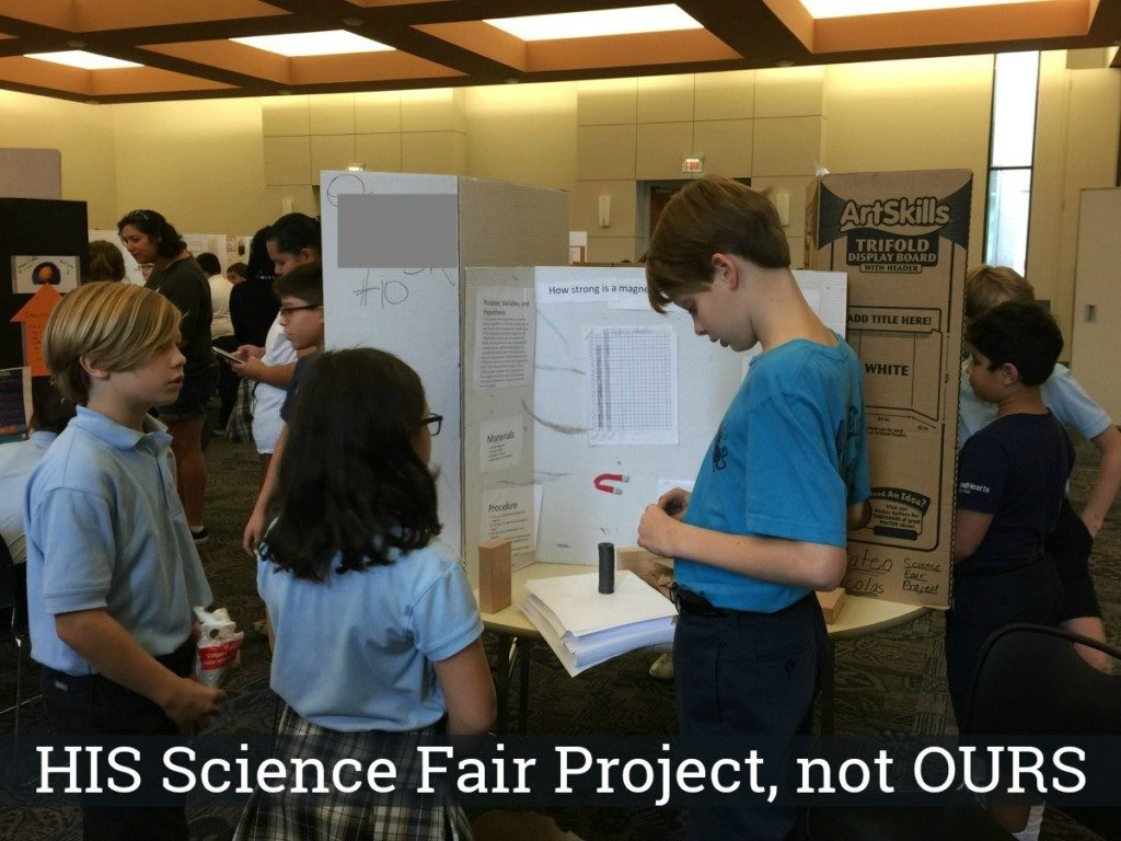 HIS science fair project, not OURS   Alamo City Moms Blog