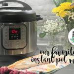 Instant Pot Recipes: A Roundup of ACMB's Favorite Instant Pot Meals