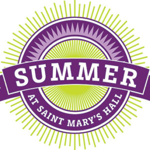 Summer at St. Mary's