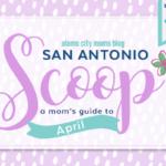 San Antonio Scoop: A Guide to April Events