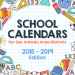 School Calendars for Districts in the San Antonio Area, 2018–19 Edition