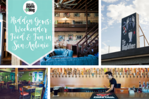 Hidden Gems_ Weekender Food and Fun in San Antonio