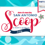 San Antonio Scoop: A Guide to July Events
