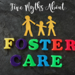 Five Myths About Foster Care