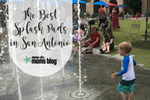The Best Splash Pads in San Antonio