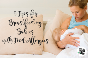 5 Tips for Breastfeeding Babies with Food Allergies-3