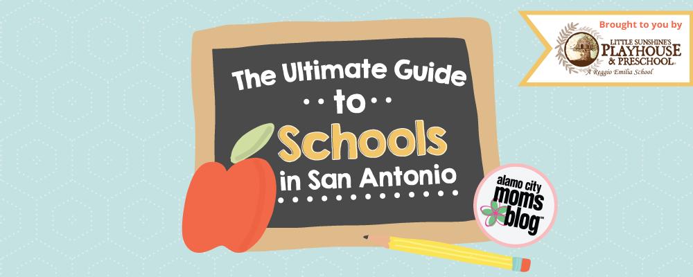 Guide To San Antonio Area Schools