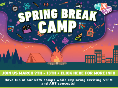 Spring Break Camp 2020 - DoSeum