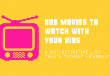 80s movies to watch with kids