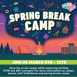 DoSeum Spring Break Camp 2021